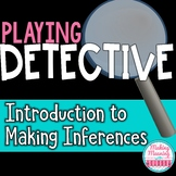 Making Inferences - Playing Detective