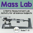 Mass Lab:   Making Metric Measurements Grades 7-10
