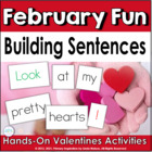 Building Sentences: Valentines Day Fun