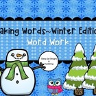 Making Winter Words by: The Teacher's Work Room
