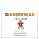 Making Words: Gingerbread