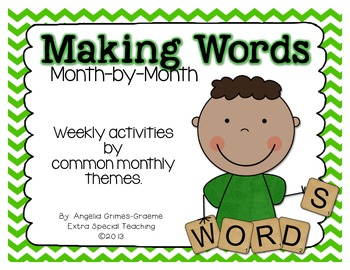Making Words - Month by Month