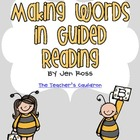 Making Words in Guided Reading