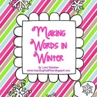 Making Words in Winter