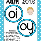 Making Words- 'oi' and 'oy'