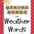 Making Words with Weather Words