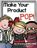 Make Your Product POP! Handouts for TpT Conference Session T-20