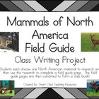 Mammals of North America Field Guide Project ~ Create a Cl