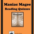Maniac Magee Quizzes - Entire Novel