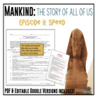 Mankind: The Story of All of Us Episode 11: Speed Worksheet