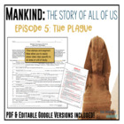 Mankind: The Story of All of Us Episode 5: Plague fill-in-