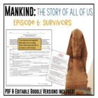 Mankind: The Story of All of Us Episode 6: Survivors fill-