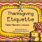 Manners & Etiquette Lessons for a Thanksgiving Feast!