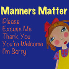 Manners Matter - Mini-Poster- ChrisQ Art
