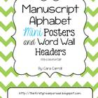 Manuscript Alphabet Mini Posters &amp; Word Wall Headers {With