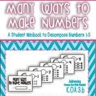 Many Ways to Make Numbers: Decomposing Numbers 1-5 {Common Core}