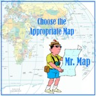 Map Skills Game:  choosing the appropriate map