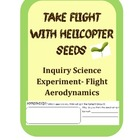 Maple Helicopter Seeds Inquiry Science Experiment- Flight