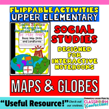 Maps, Globes, and Landforms {flippables for Social Studies INTERACTIVE NOTEBOOK}