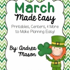 March Made Easy!  Printables, Centers, and More to Make Pl