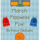 March Madness Fun!