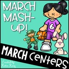 March Mash-Up: 10 Literacy AND 10 Math Centers Aligned to