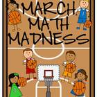 March Math Madness (Time, Graphing, Word Problems & More)