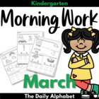 March Morning Work ~ Kindergarten