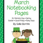 March Notebooking and Writing Pages with Easter, St. Patri
