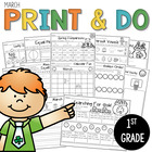 March Print and Do- No Prep Math and Literacy 1st Grade