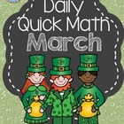 March Quick Math for Daily Practice - Common Core Math for