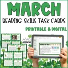 March Reading Skills and Enrichment Task Cards *Aligned to