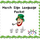 March St Patty&#039;s Sign Language Packet