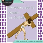 Marchons sur le chemin du Carême (A Lenten activity in French)