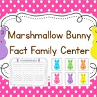 Marshmallow Bunny Fact Family Math Center