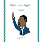 Martin Luther King JR. **Freebie**