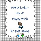Martin Luther King Jr. Making Words