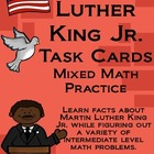 Martin Luther King Jr. Math Task Cards! (set of 20)  Mixed