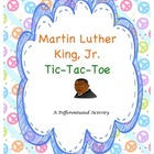 Martin Luther King, Jr. Tic-Tac-Toe:  A Differentiated Activity