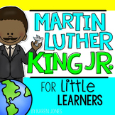 Martin Luther King Jr. for Little Learners