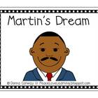 Martin&#039;s Dream : An Emergent Reader about Martin Luther King, Jr.