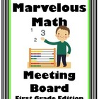 Marvelous Math Meeting Board First Grade Edition