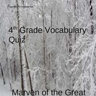 Marven of the Great North Woods Vocabulary Quiz