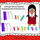 Mary Musgrove Supplemental Activities