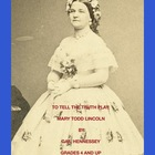 Mary Todd Lincoln:Biographical Play(A To Tell the Truth Play)