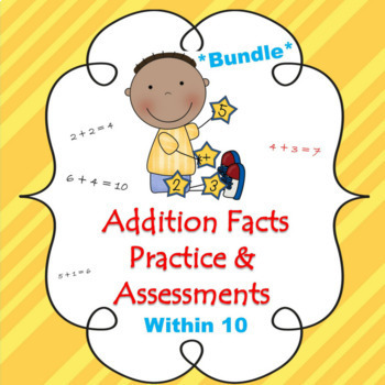 Addition Facts Practice & Assessments *Bundle* ~ Common Co