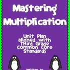 Mastering Multiplication ~ Third Grade Common Core Unit