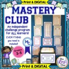 Mastery Club – Great for Challenging & Differentiating f