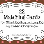 Matching Cards for What Do Illustrators Do?