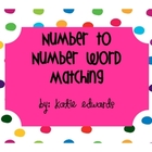 Matching Numbers to Number Words- Common Core Activity